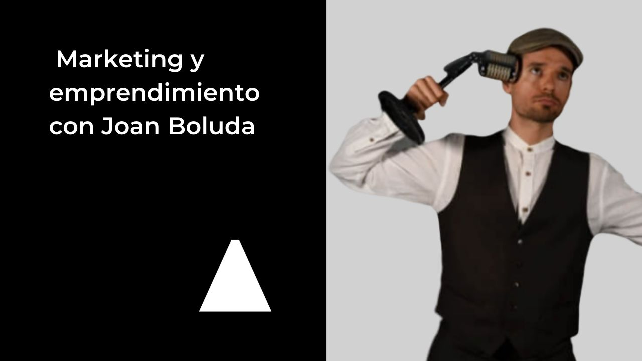 marketing-emprendimiento-joan-boluda